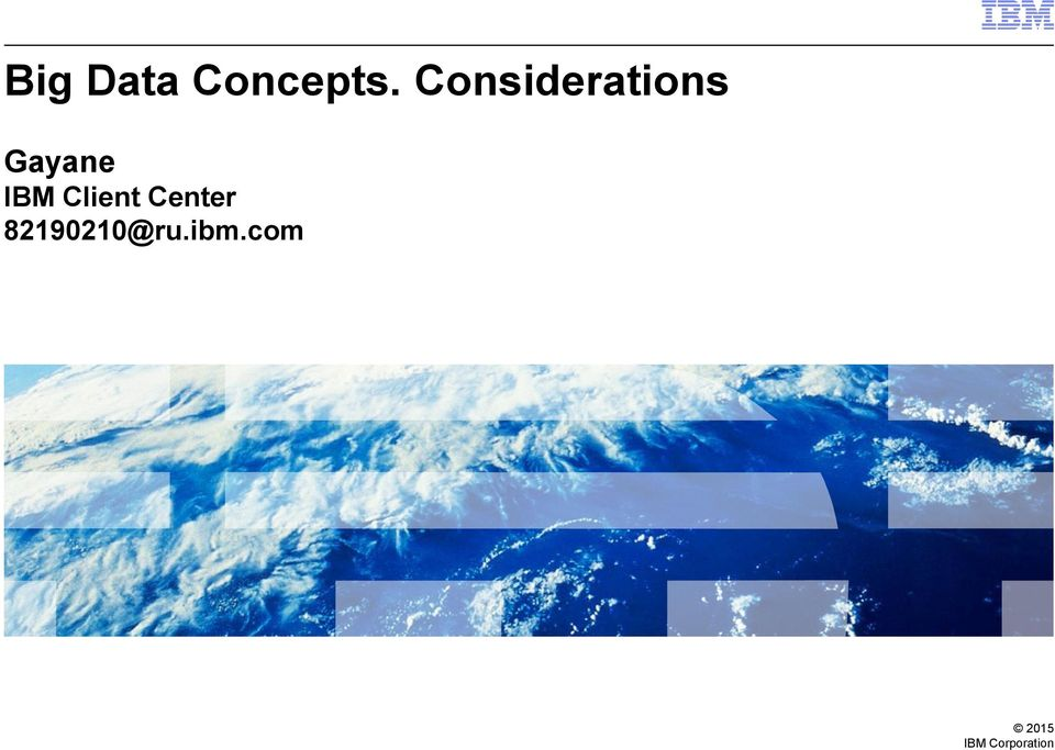 IBM Client Center
