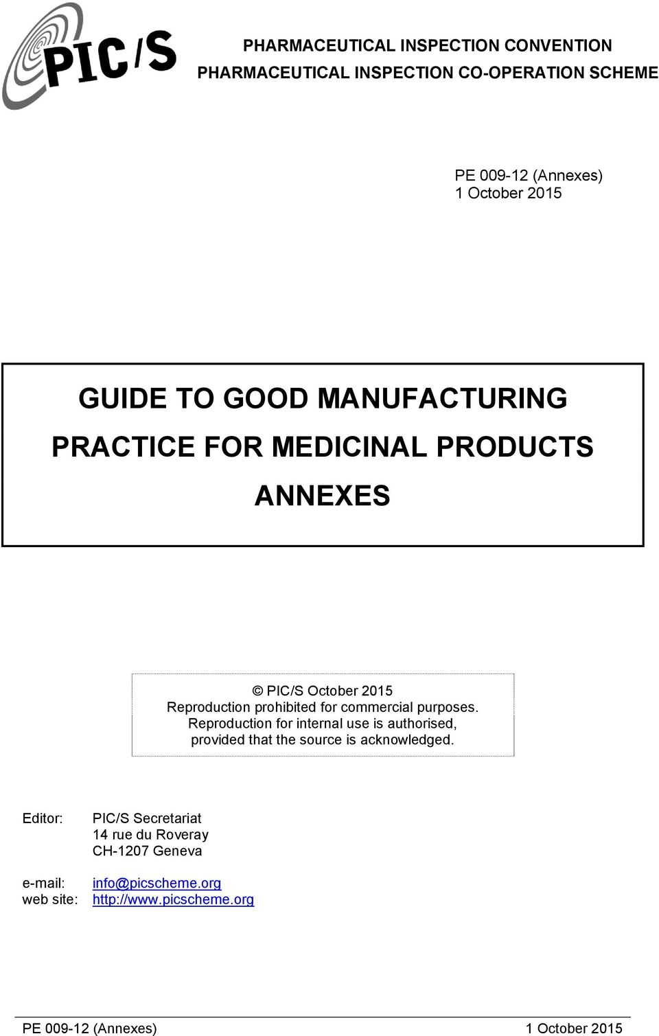 GUIDE TO GOOD MANUFACTURING PRACTICE FOR MEDICINAL