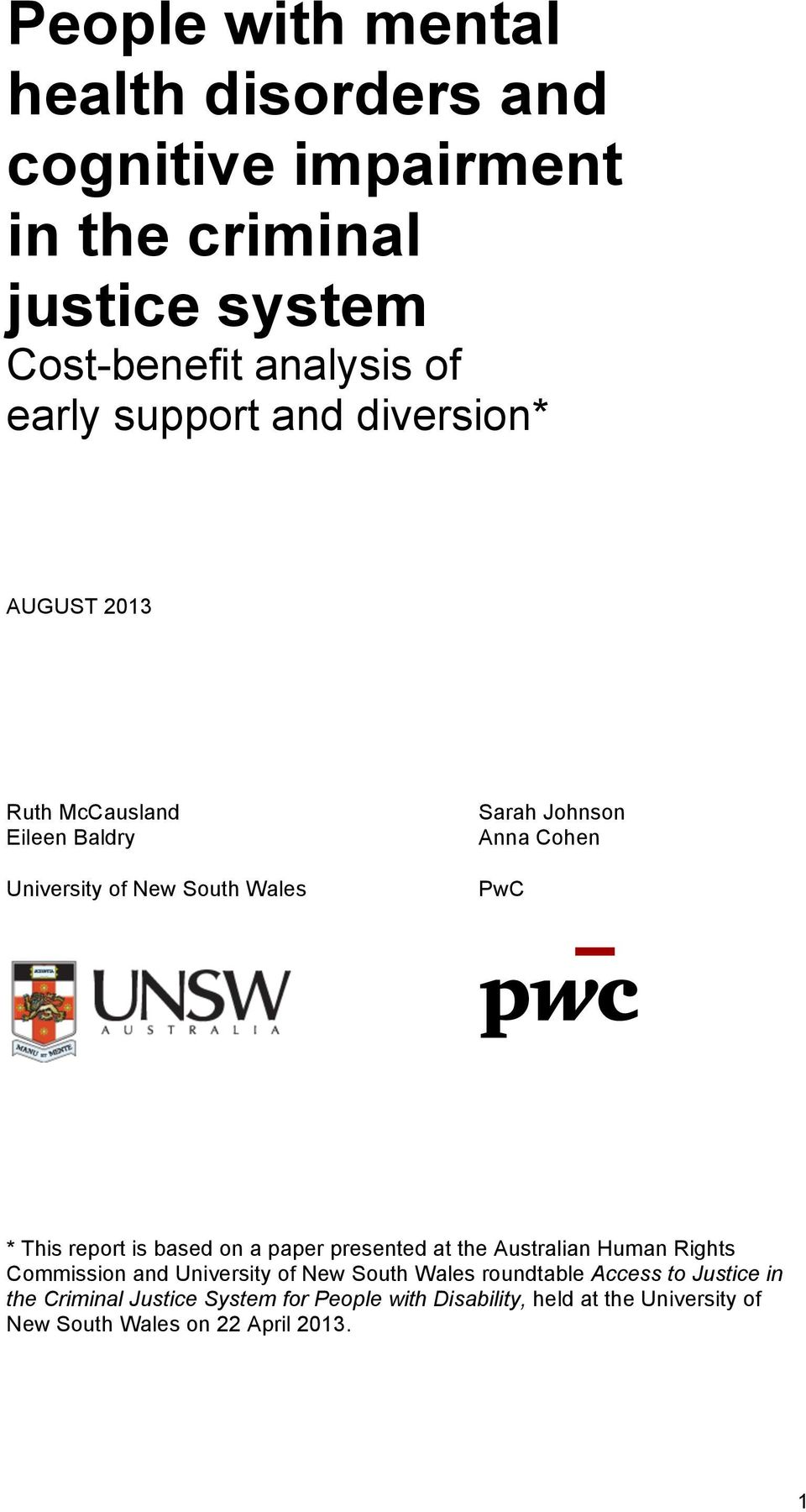 This report is based on a paper presented at the Australian Human Rights Commission and University of New South Wales roundtable