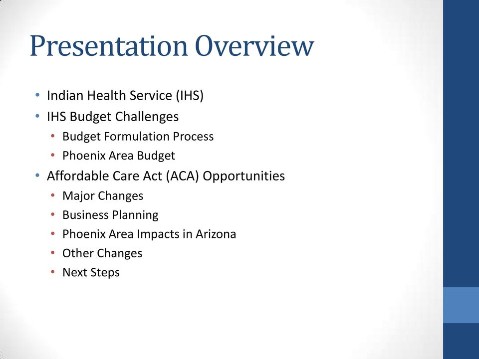 Affordable Care Act (ACA) Opportunities Major Changes