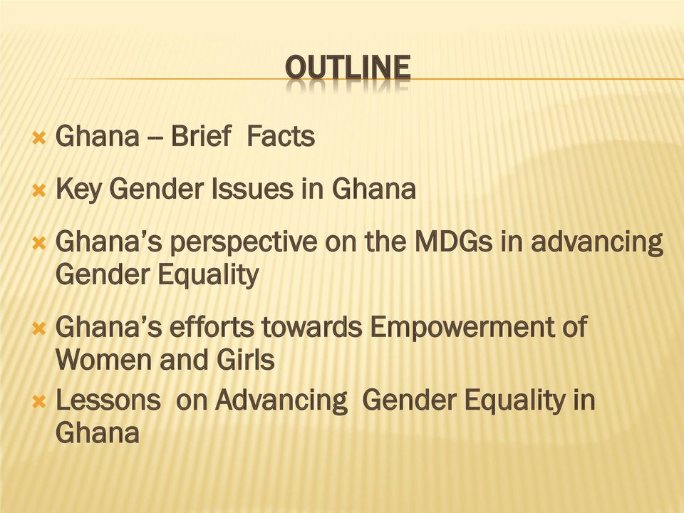 Gender Equality Ghana s efforts towards Empowerment of