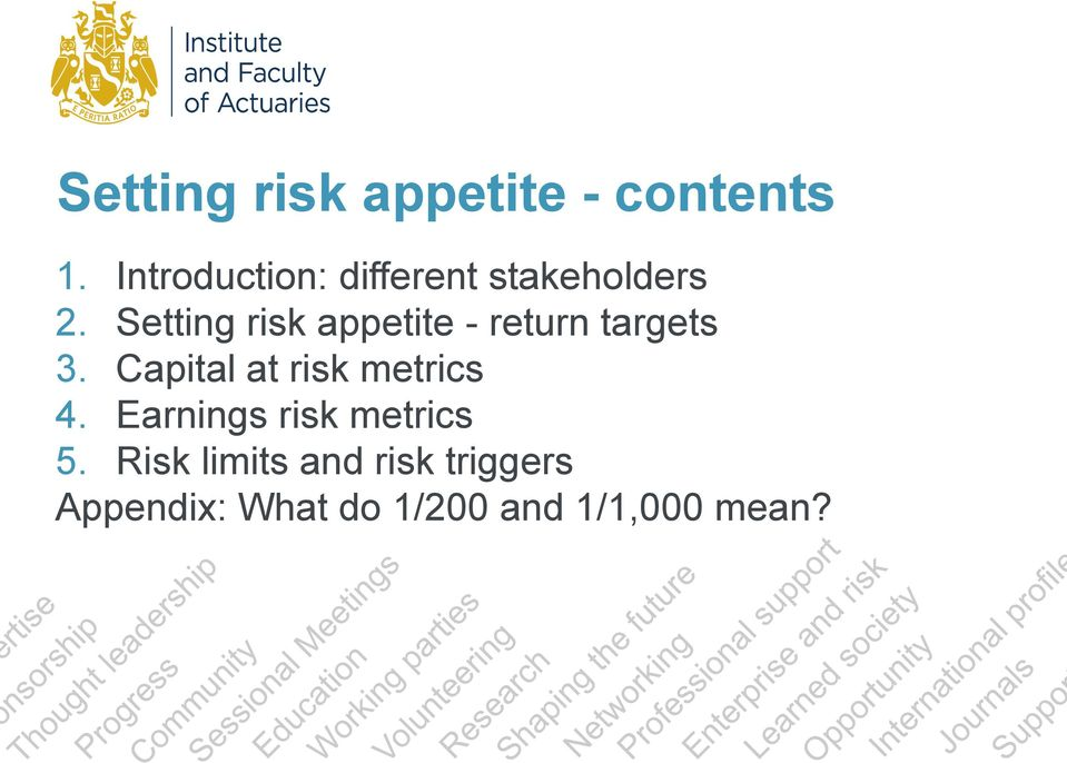 Setting risk appetite - return targets 3.