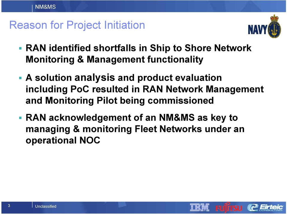 including PoC resulted in RAN Network Management and Monitoring Pilot being commissioned