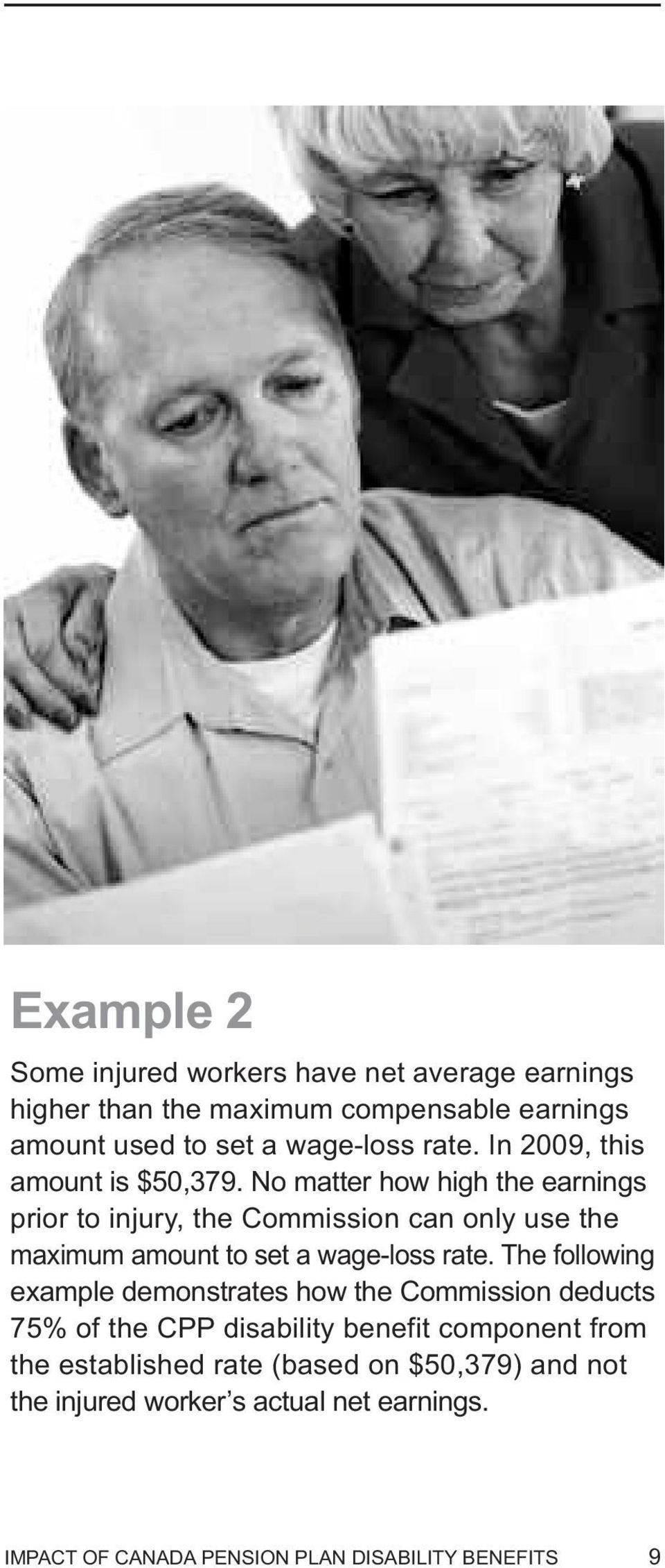 No matter how high the earnings prior to injury, the Commission can only use the maximum amount to set a wage-loss rate.