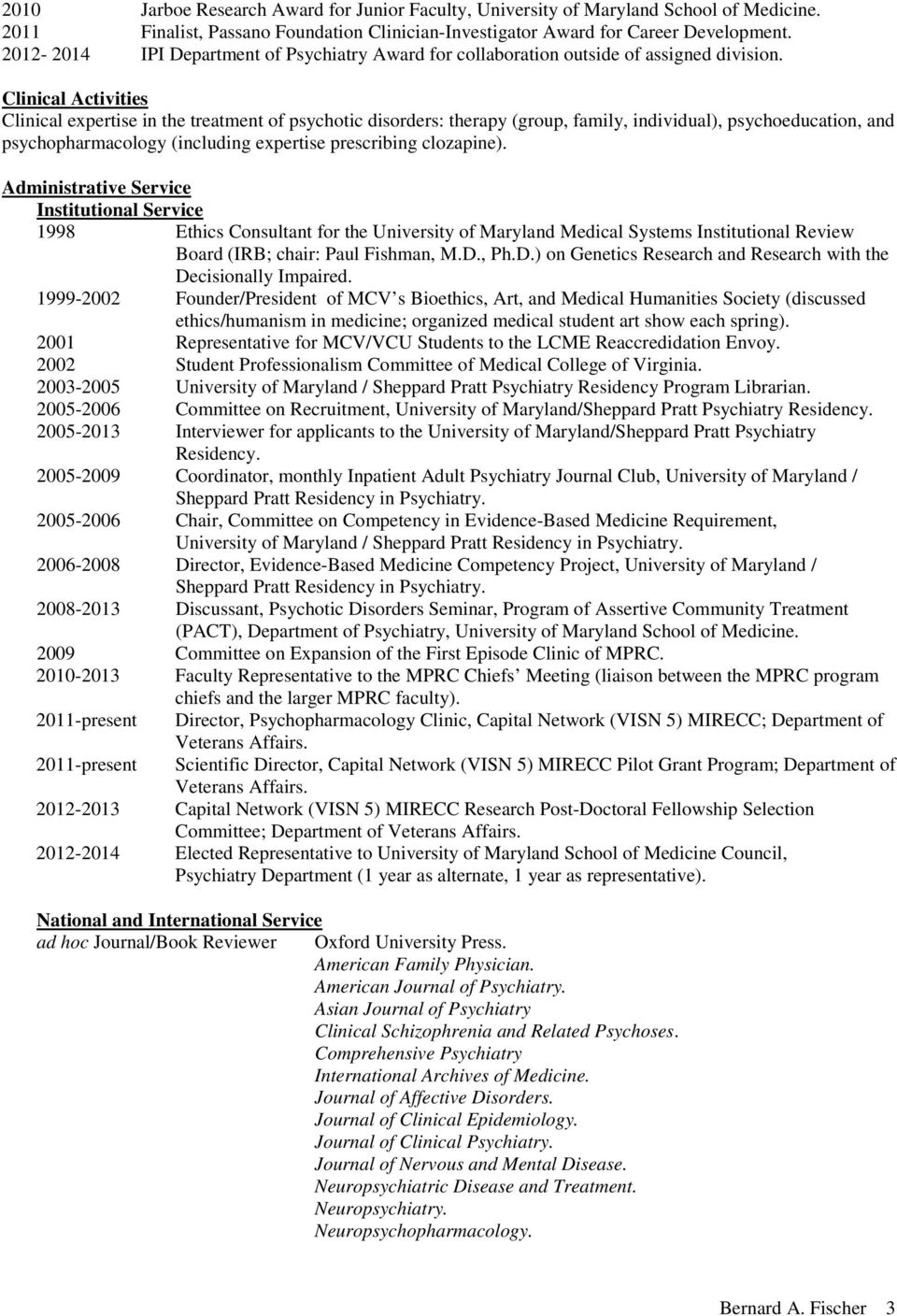 Certification Diplomat, American Board of Psychiatry and