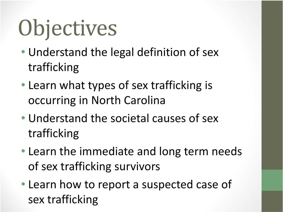 societal causes of sex trafficking Learn the immediate and long term needs