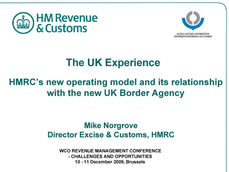 Director Excise & Customs, HMRC WCO REVENUE MANAGEMENT