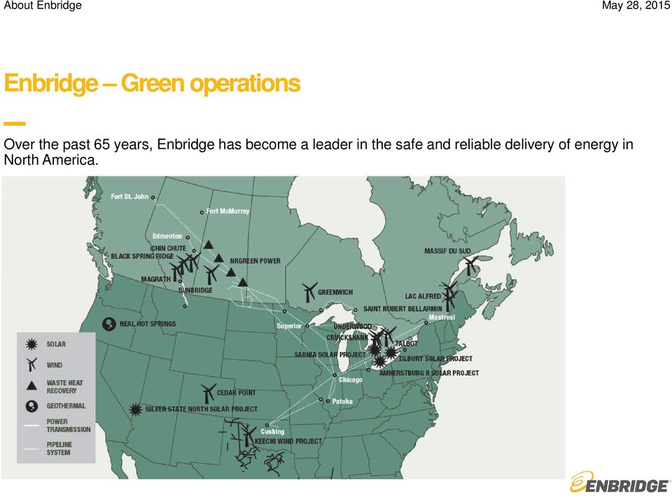 Enbridge has become a leader in the safe