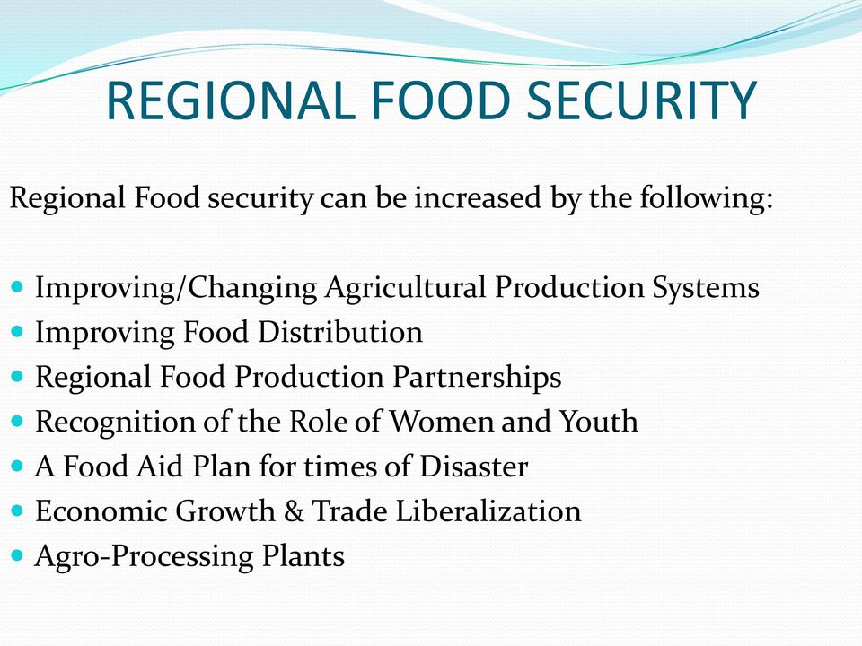 Regional Food Production Partnerships Recognition of the Role of Women and Youth A