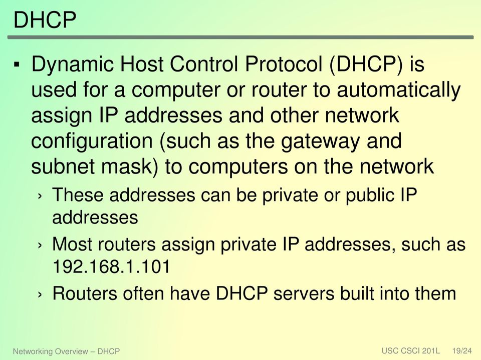 network These addresses can be private or public IP addresses Most routers assign private IP addresses,