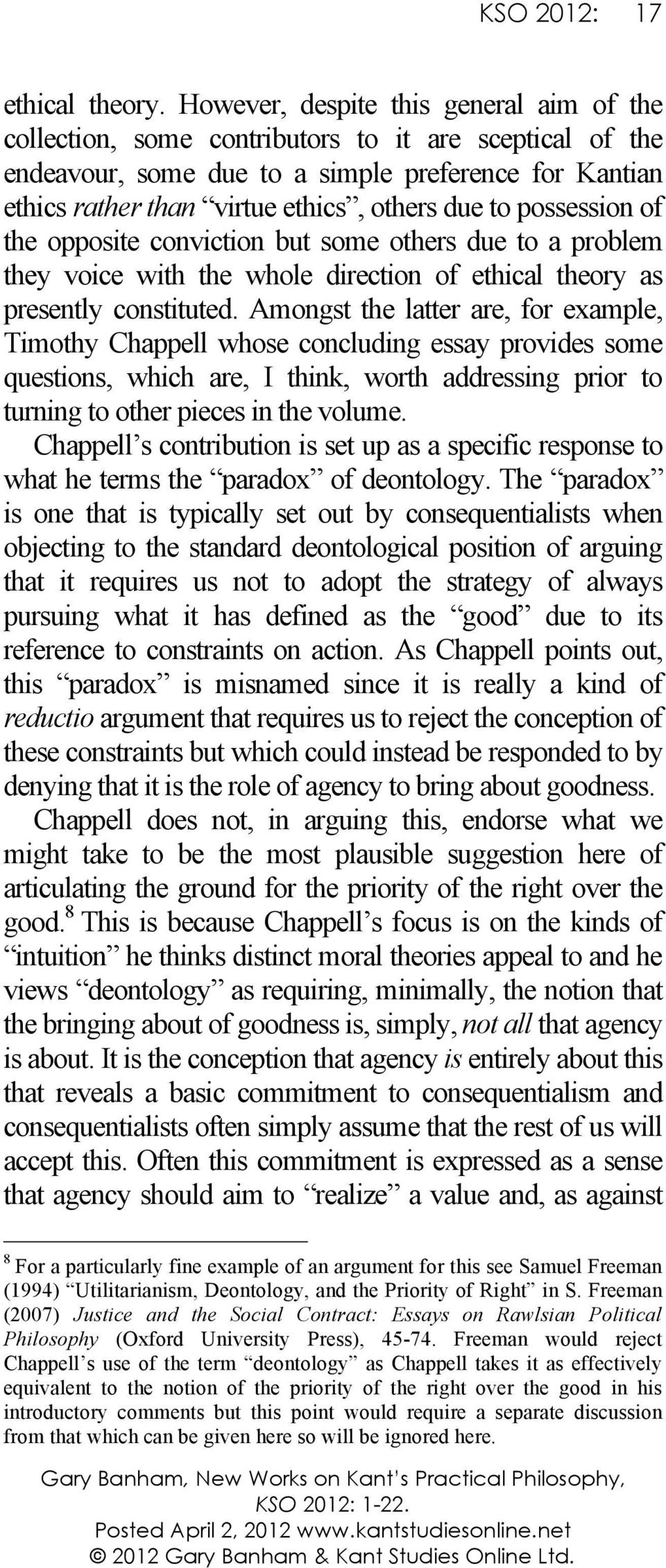 kant theory and justice essay Kant's just war theory brian orend kant is often cited as one of the first truly international political philosophers  nearly every commentator on kant's international theory of justice who dis-  by t humphrey in his ed lmmanael kant: perpetual peace and other essays (indianapolis, i n: hackett, 1983), 58 (p 121 ) war as the source.