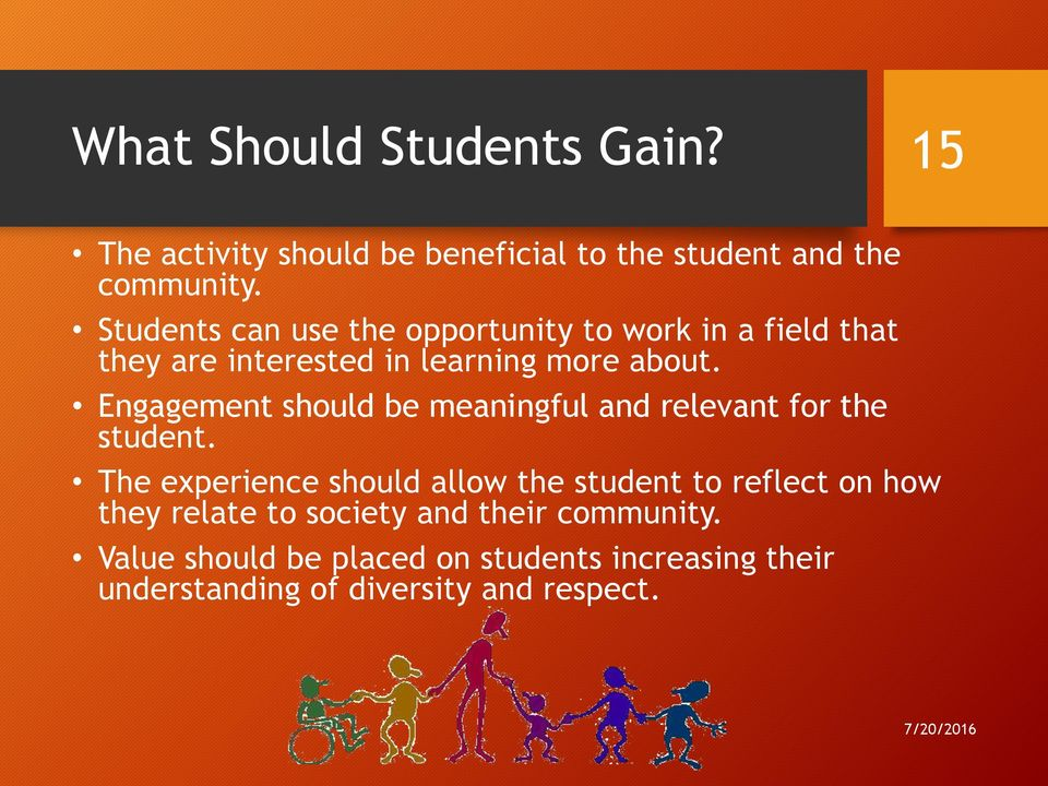 Engagement should be meaningful and relevant for the student.