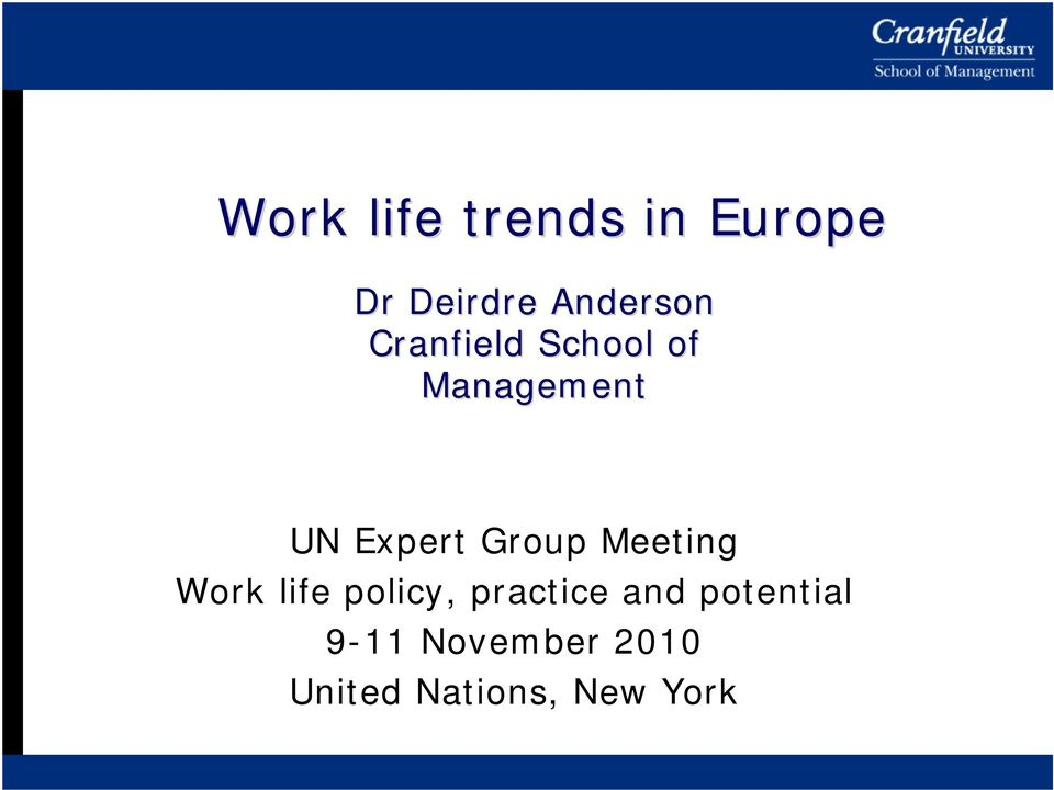 Meeting Work life policy, practice and