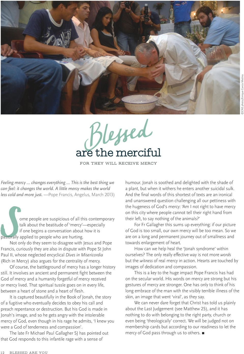 beatitudes and reflection Blessed are the undocumented a reflection on matthew 5:1-12   12/01/2010 [1] when preaching on the beatitudes it's easy to default to two common interpretations.