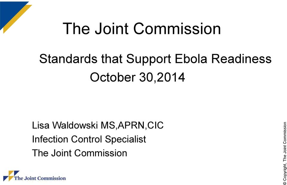 18 The Joint Commission Standards that Support Ebola Readiness October ...