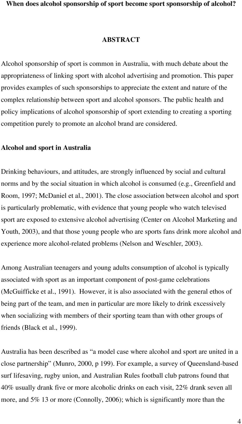 relationship between sports and alcohol sponsorships International journal of sports marketing investigate the following relationships in the asian sports sponsorship alcohol sponsorship back in.