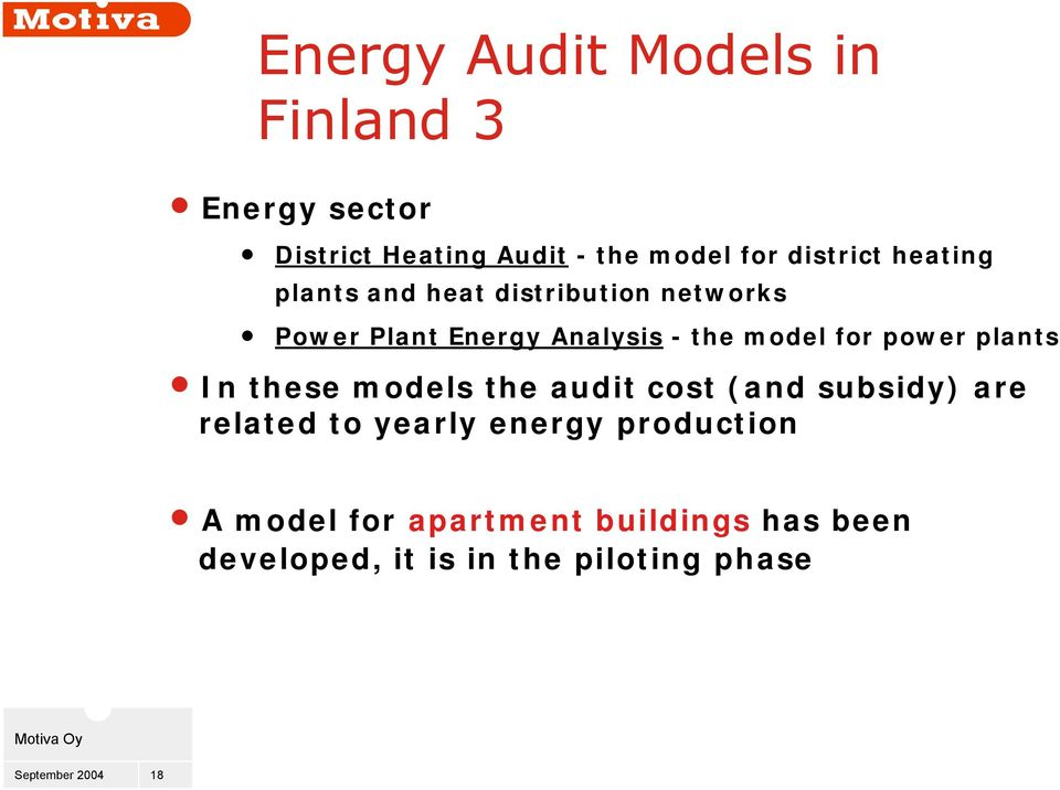 model for power plants In these models the audit cost (and subsidy) are related to yearly