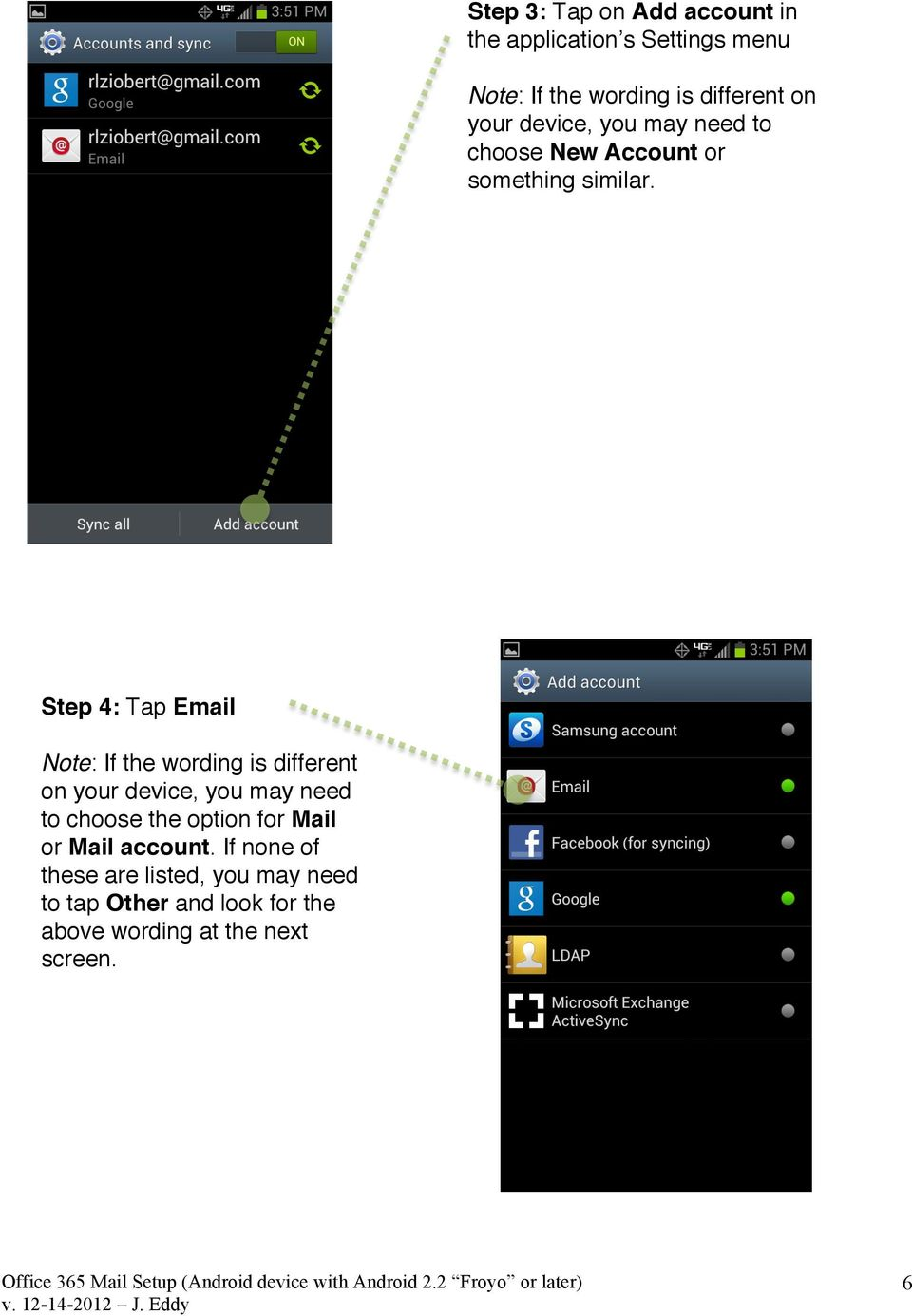 Step 4: Tap Email Note: If the wording is different on your device, you may need to choose the