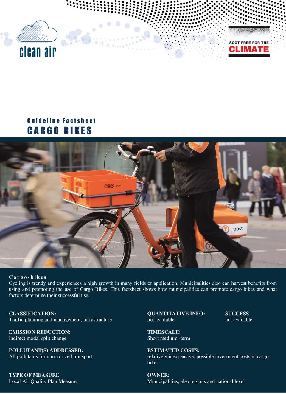 This factsheet shows how municipalities can promote cargo bikes and what factors determine their successful use.