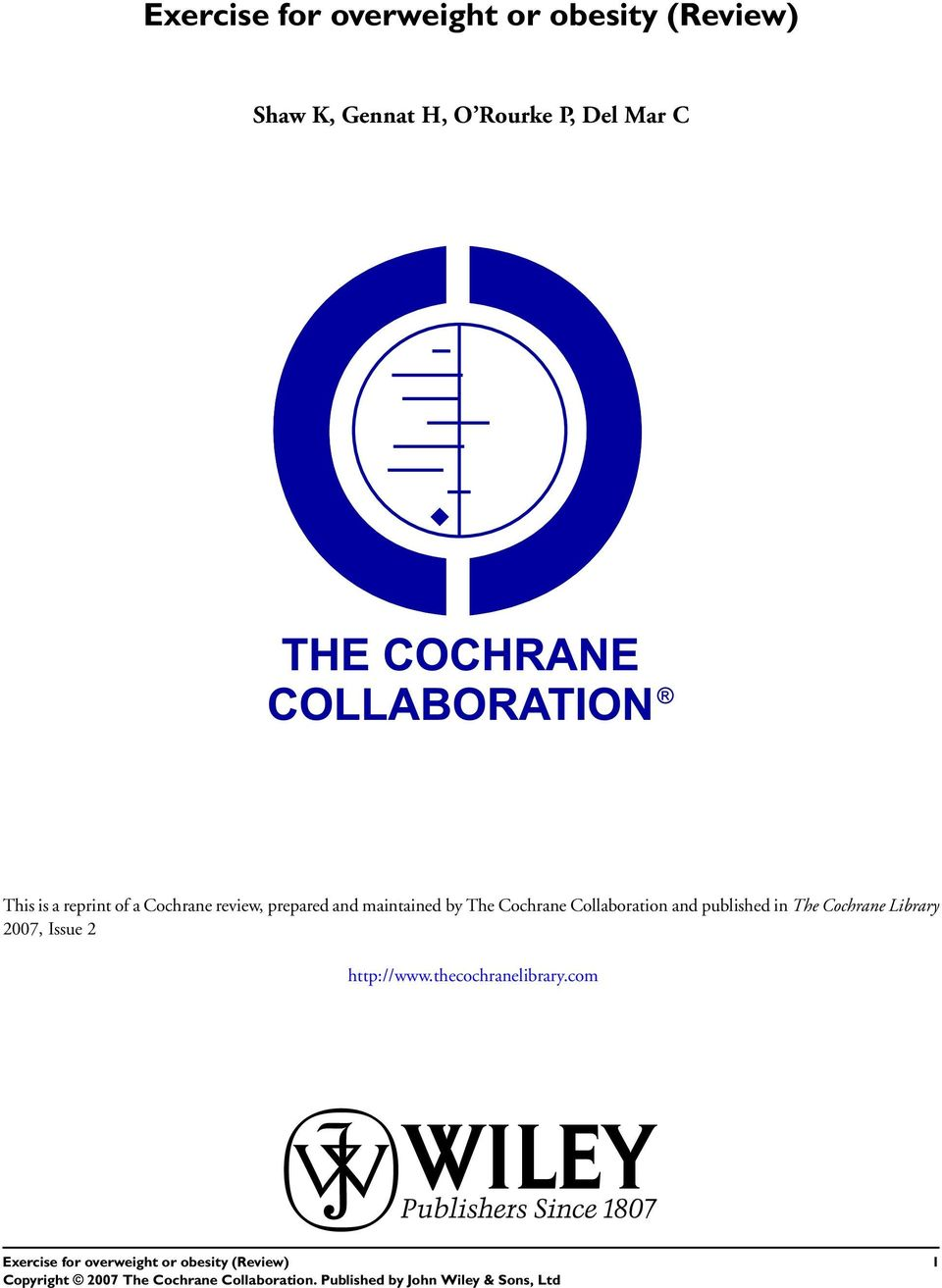 by The Cochrane Collaboration and published in The