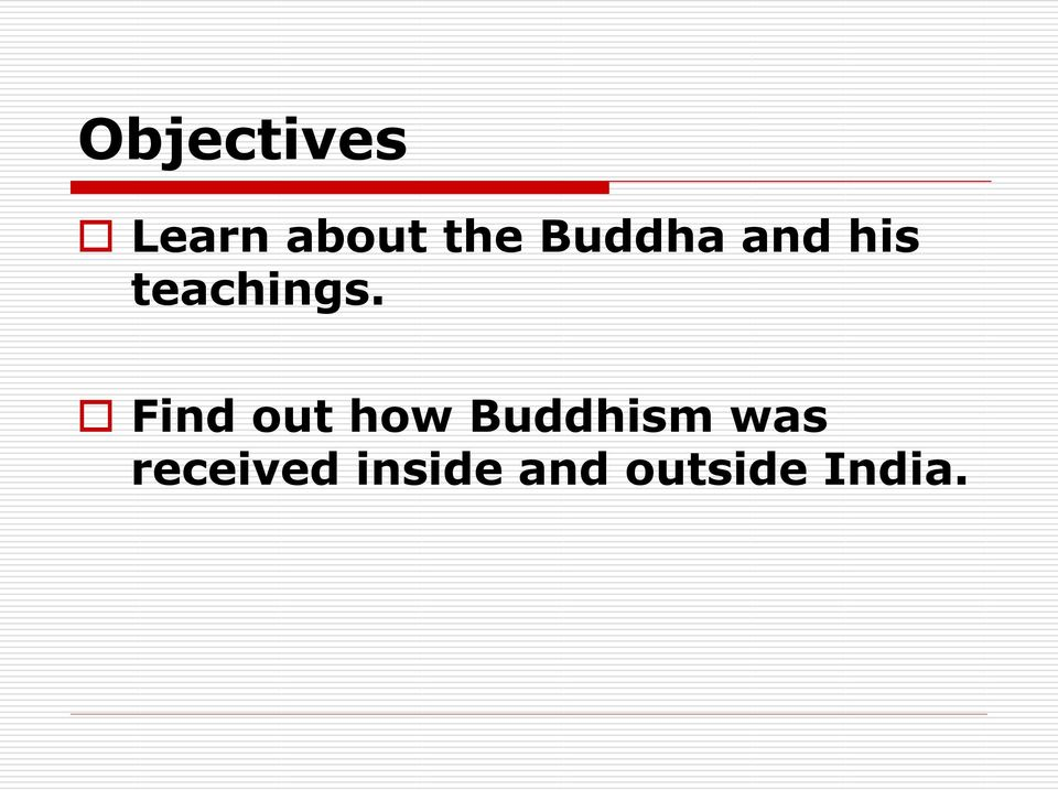 Find out how Buddhism was