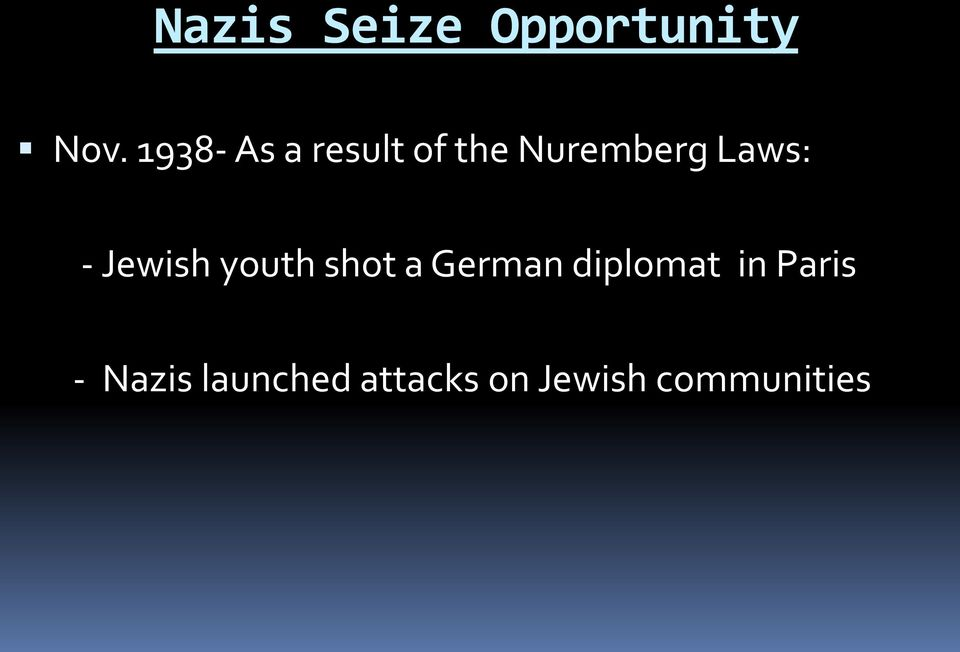 - Jewish youth shot a German diplomat in