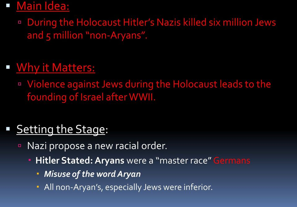 Why it Matters: Violence against Jews during the Holocaust leads to the founding of Israel
