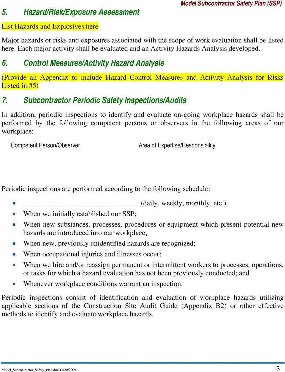 Control Measures/Activity Hazard Analysis (Provide an Appendix to include Hazard Control Measures and Activity Analysis for Risks Listed in #5) 7.