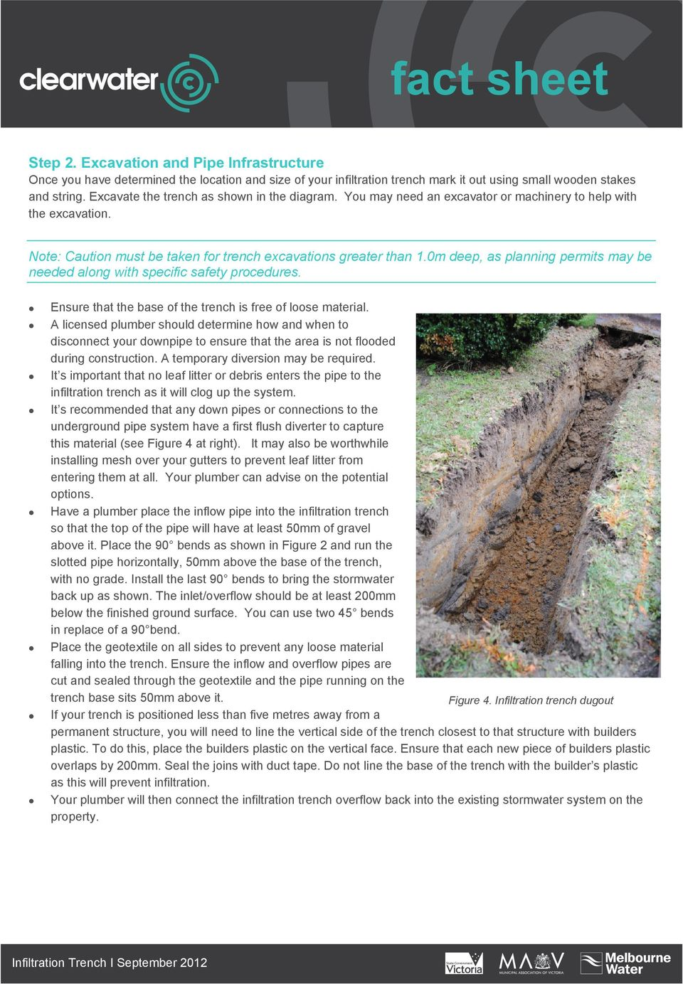 0m deep, as planning permits may be needed along with specific safety procedures. Ensure that the base of the trench is free of loose material.