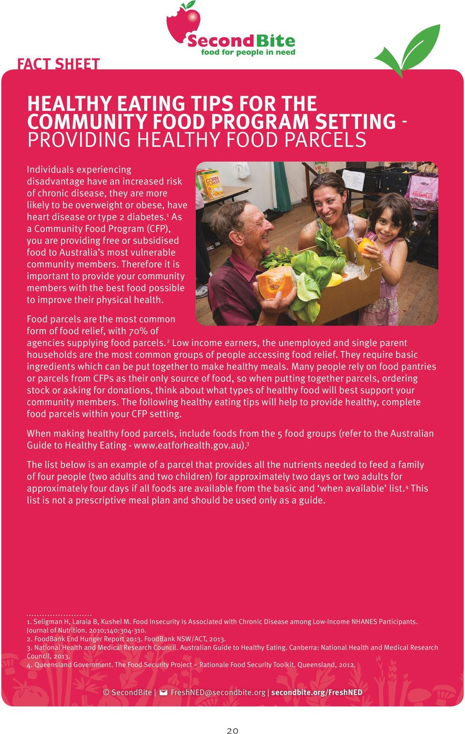 Therefore it is important to provide your community members with the best food possible to improve their physical health.