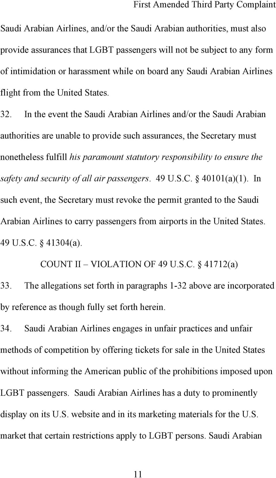 In the event the Saudi Arabian Airlines and/or the Saudi Arabian authorities are unable to provide such assurances, the Secretary must nonetheless fulfill his paramount statutory responsibility to