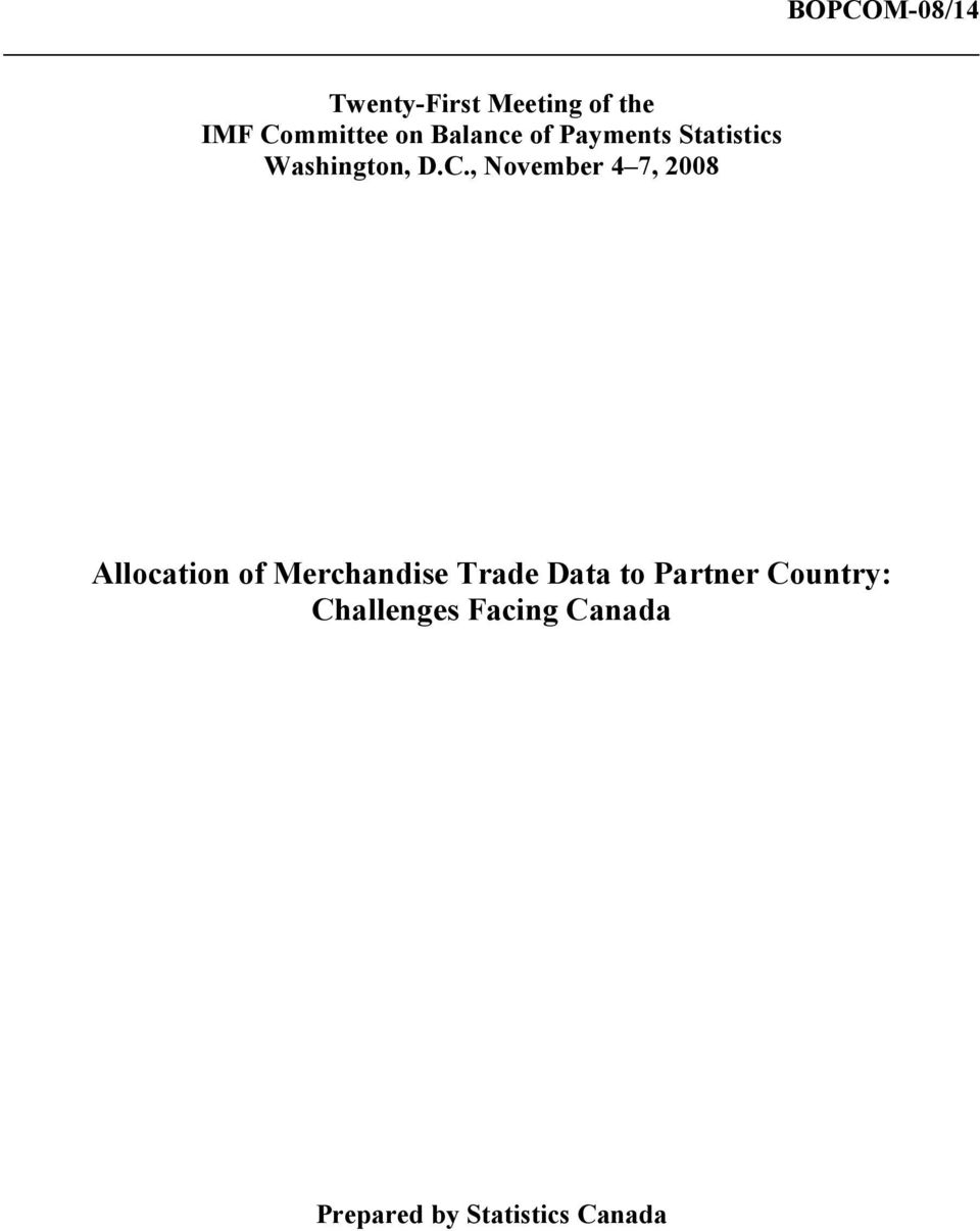 , November 4 7, 28 Allocation of Merchandise Trade Data to