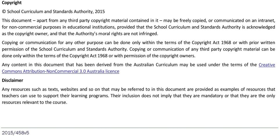 infringed. Copying or communication for any other purpose can be done only within the terms of the Copyright Act 968 or with prior written permission of the School Curriculum and Standards Authority.
