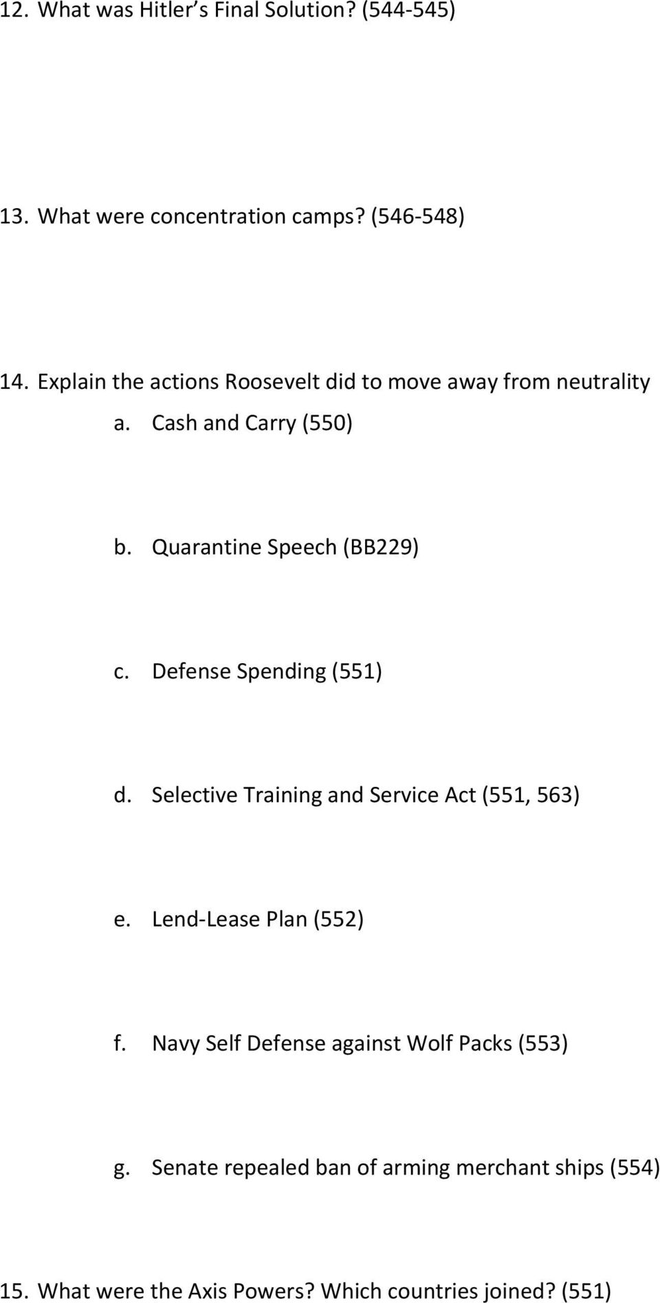 Defense Spending (551) d. Selective Training and Service Act (551, 563) e. Lend-Lease Plan (552) f.