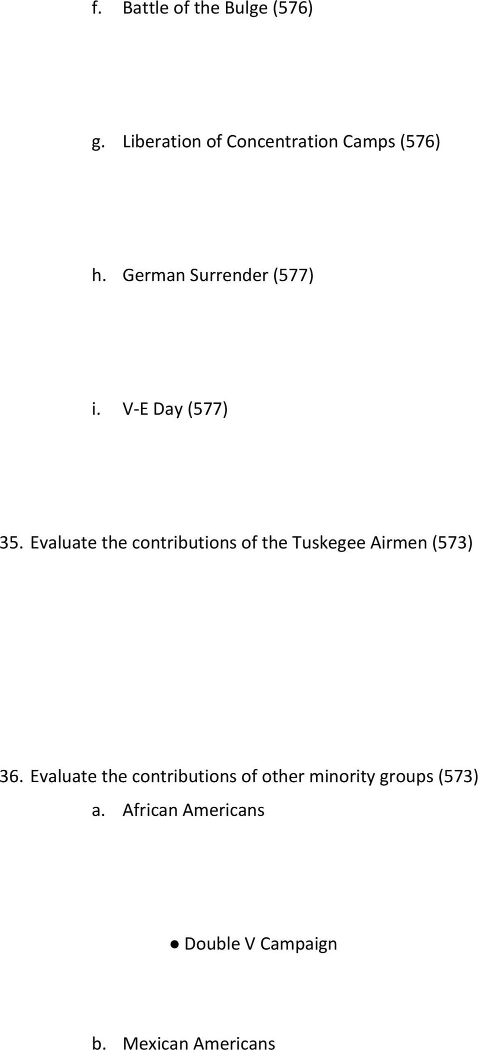 Evaluate the contributions of the Tuskegee Airmen (573) 36.