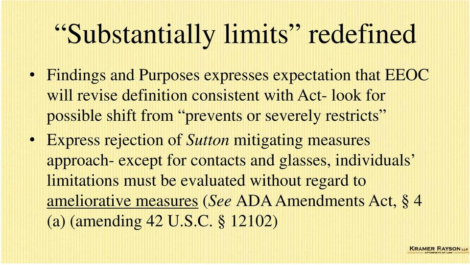 rejection of Sutton mitigating measures approach- except for contacts and glasses, individuals
