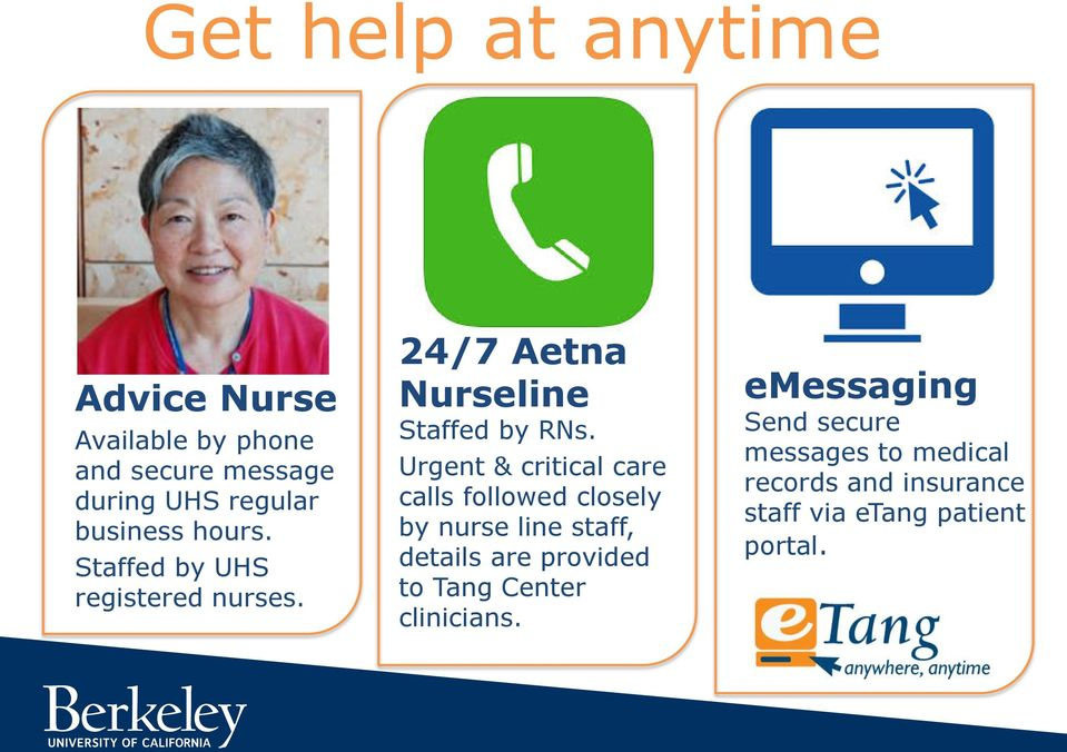 Urgent & critical care calls followed closely by nurse line staff, details are provided to Tang
