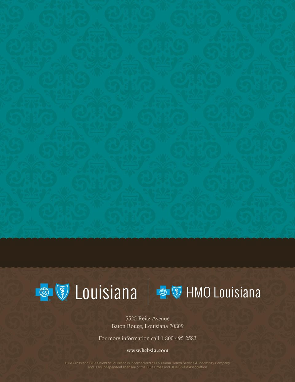 com Blue Cross and Blue Shield of Louisiana is incorporated as