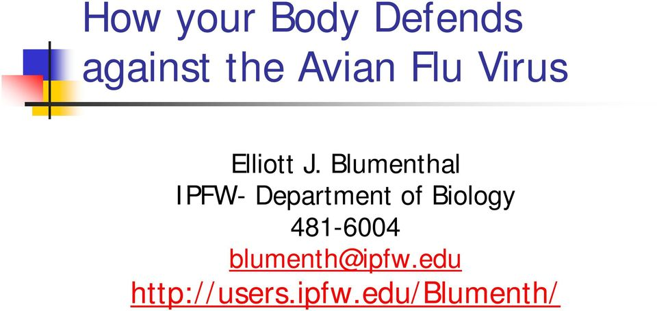Blumenthal IPFW- Department of Biology