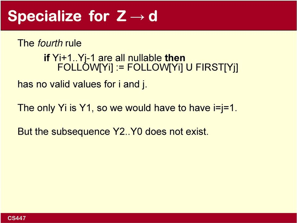 FIRST[Yj] has no valid values for i and j.