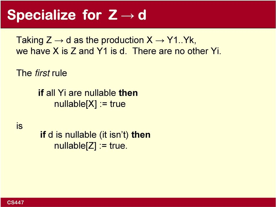 The first rule if all Yi are nullable then nullable[x]