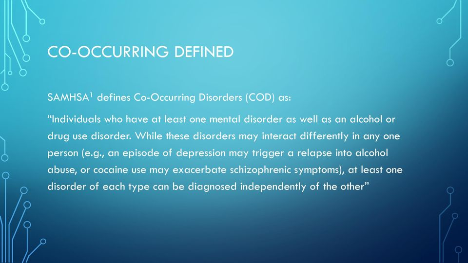 While these disorders may interact differently in any one person (e.g.