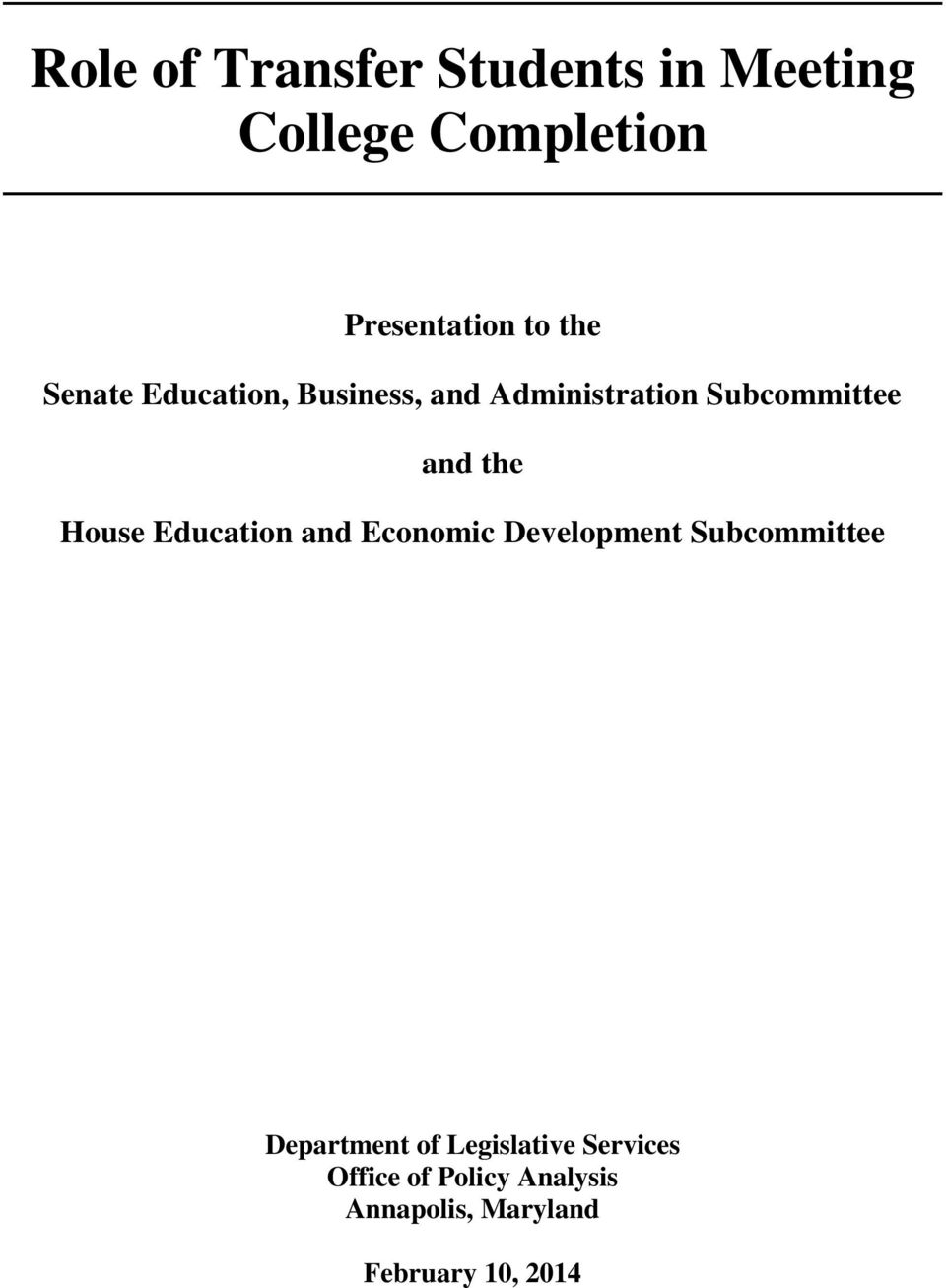 House Education and Economic Development Subcommittee Department of