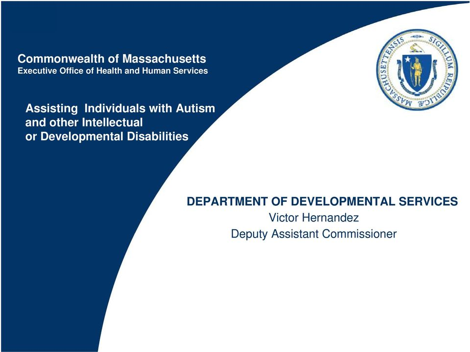 Intellectual or Developmental Disabilities DEPARTMENT OF