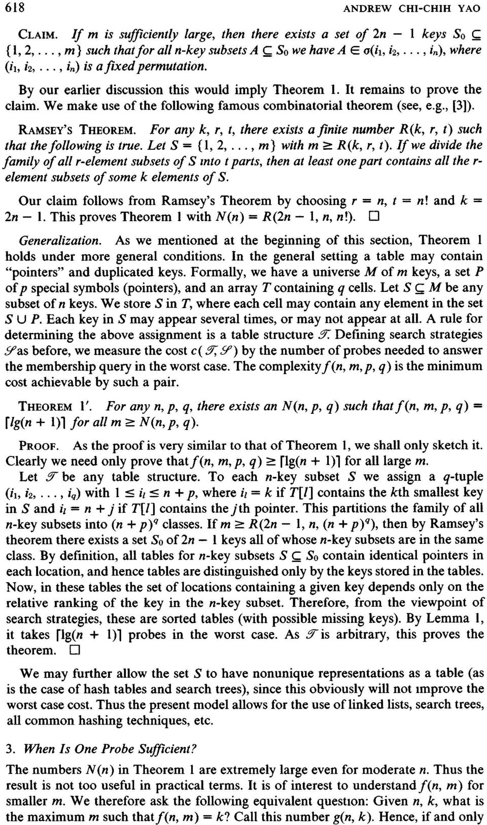 RAMSEY'S THEOREM. For any k, r, t, there exists a finite number R(k, r, t) such that the following is true. Let S = (1, 2... m) with m _> R(k, r, t).