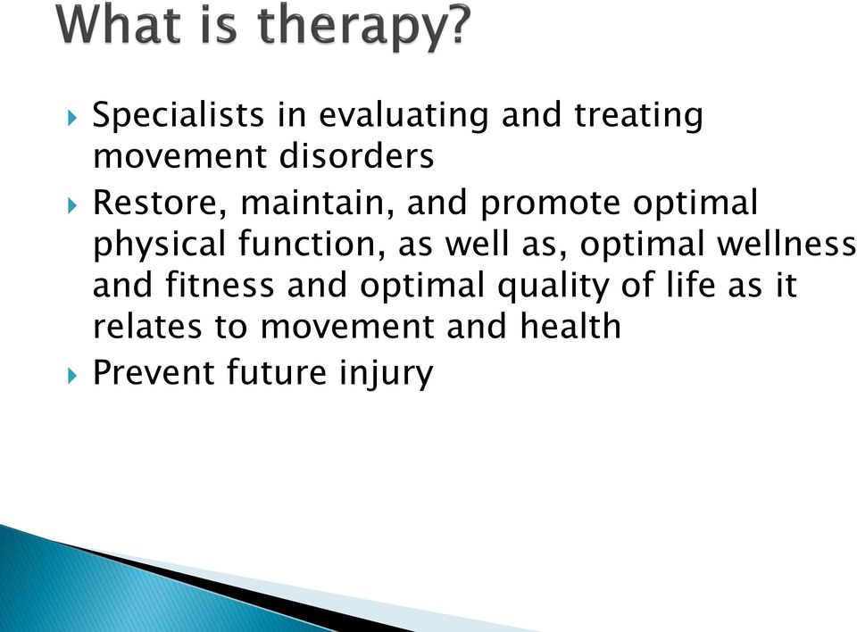 well as, optimal wellness and fitness and optimal quality of