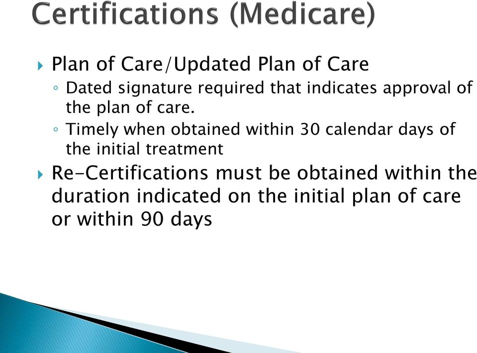 Timely when obtained within 30 calendar days of the initial treatment