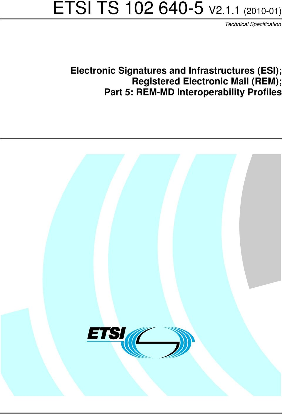 Infrastructures (ESI); Registered Electronic