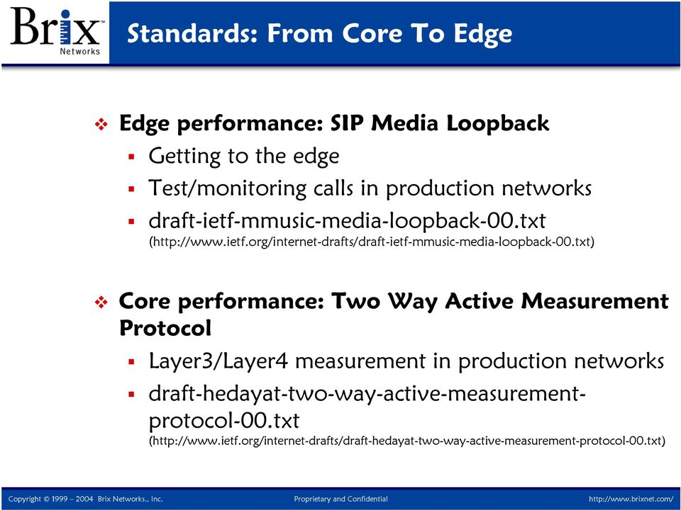 txt) Core performance: Two Way Active Measurement Protocol Layer3/Layer4 measurement in production networks