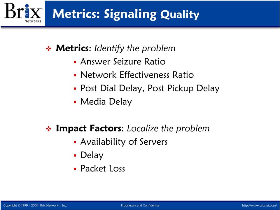 Dial Delay, Post Pickup Delay Media Delay Impact Factors: